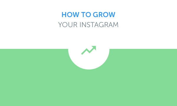 How To Grow Your Instagram